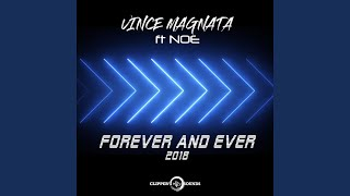 Forever and Ever (feat. Noe) (Radio Edit)