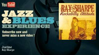 Ray Sharpe - Justine - JazzAndBluesExperience