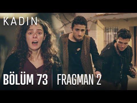 Kadın 73. Bölüm 2. Fragmanı