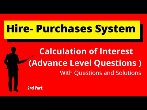 | Calculation of Interest in Hire-Purchases System |