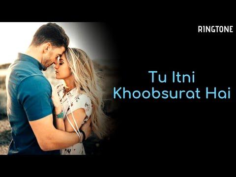 Tu Itni Khoobsurat Hai(TikTok) | Famous | TikTok Ringtone 2019 🎵🔥🔥(Download Link In Description)
