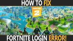 How To FIX Login Failed On Fortnite PC   Fortnite Error Logging In