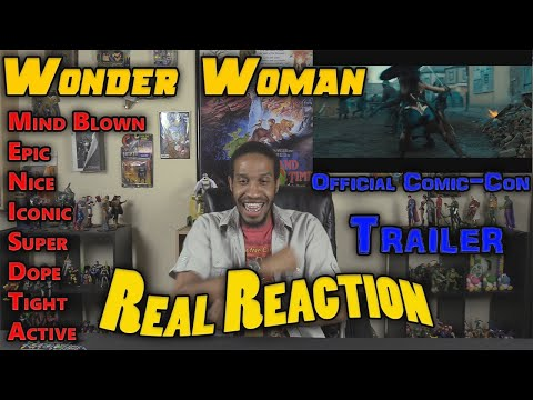 Wonder Woman Official Comic-Con Trailer....Real Reaction