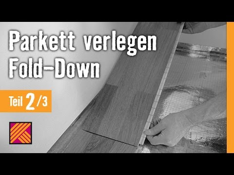version 2013 parkett verlegen fold down kapitel 2 dielen verlegen youtube. Black Bedroom Furniture Sets. Home Design Ideas