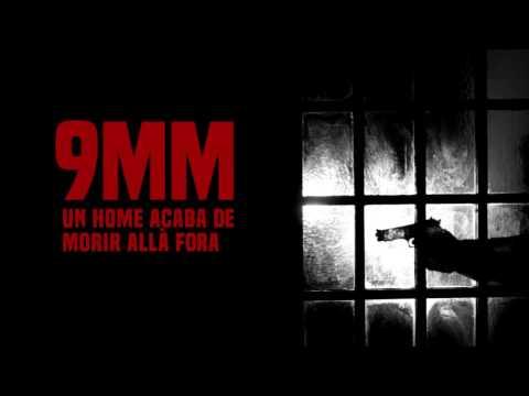 9MM - Un home acaba de morir allà fora - Trailer