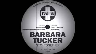 Barbara Tucker - Stay Together (Soulful Mix) Positiva Records 1995