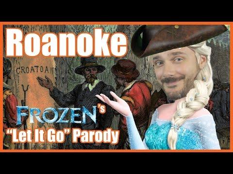 """Roanoke (Frozen's """"Let It Go"""" Parody) - @MrBettsClass"""
