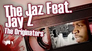 The Jaz Feat. Jay Z - The Originators
