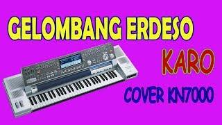 Gelombang erdeso (ombak menerpa) karaoke - Lagu karo melayu (cover Keyboard KN7000)