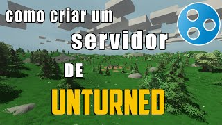 Unturned 3.0 - Como criar um server via (hamachi)