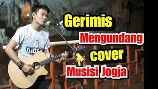 GERIMIS MENGUNDANG COVER MUSISI JOGJA PROJECT | TRI SUAKA