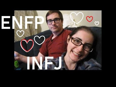 Why We Love Each Other / Starting Life Together INFJ ENFP Ramble