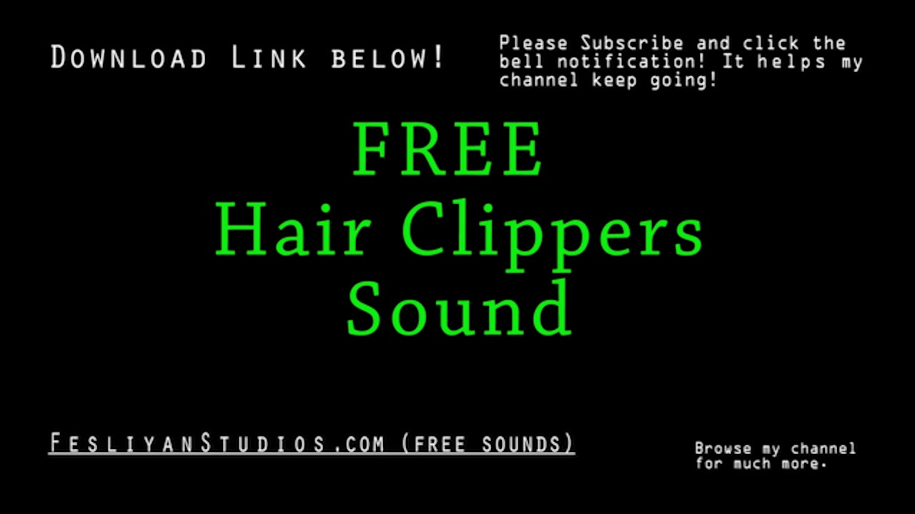 Free Hair Clippers Sound Effects  MP11 Download  FStudios