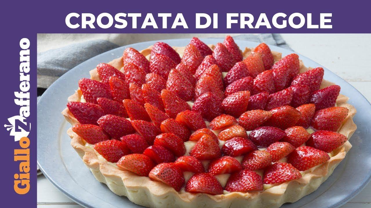 Ricetta Crostata Crema E Fragole.Crostata Di Fragole E Crema Pasticcera Senza Gelatina Youtube