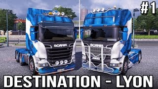 Destination - Lyon! with Keralis | Ep 1 of 3 | Euro Truck Simulator 2 Multiplayer