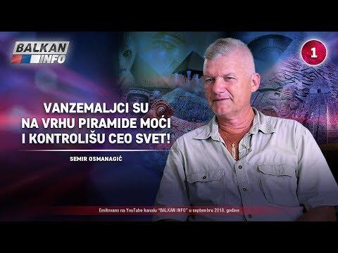INTERVJU: Semir Osmanagić - Vanzemaljci su na vrhu piramide moći i kontrolišu ceo svet! (21.9.2018)