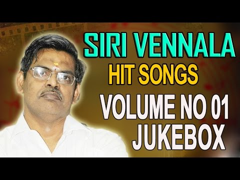 Sirivennela Sitarama Sastry || Hit Video Songs Jukebox || Volume 01