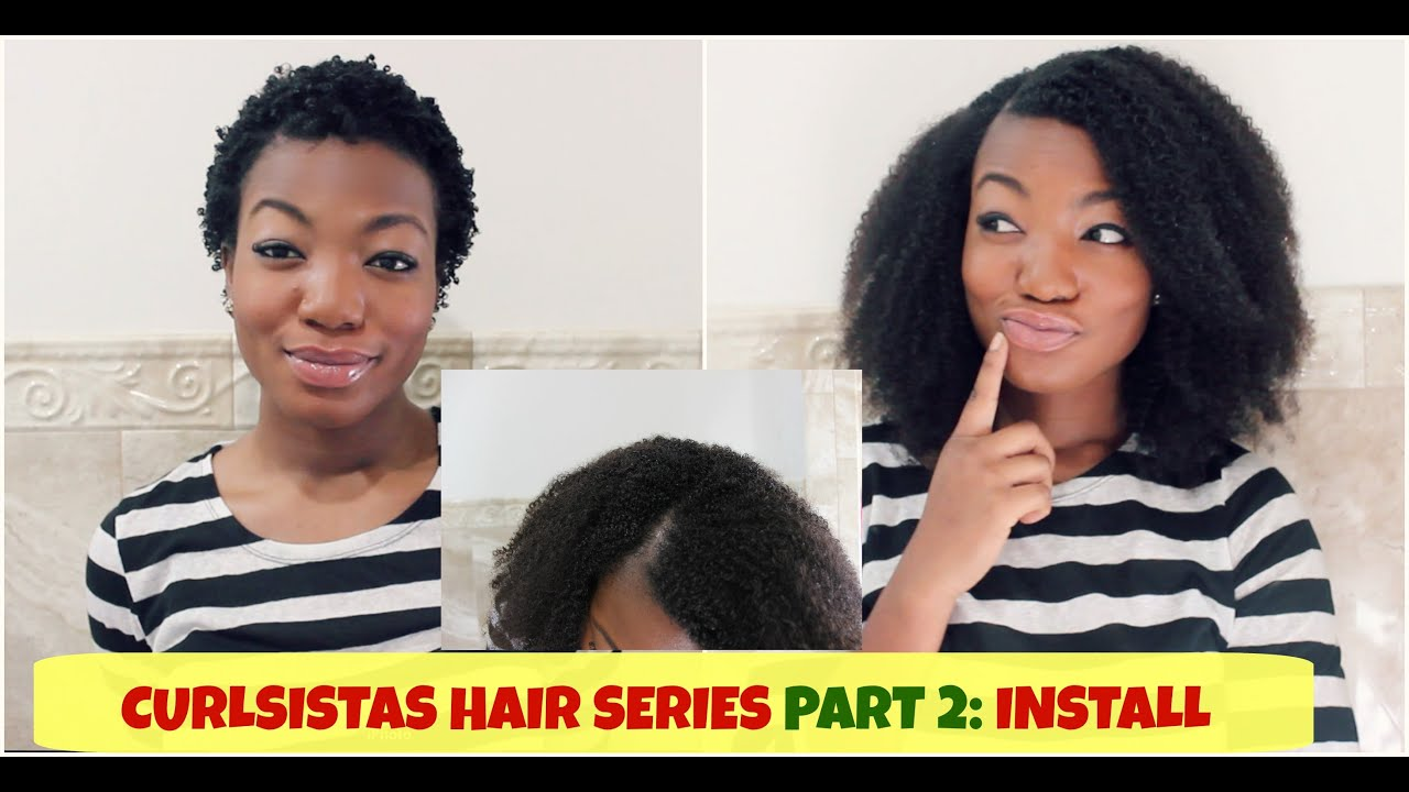 Curlsistas Hair Extensions Part 2 Install Youtube