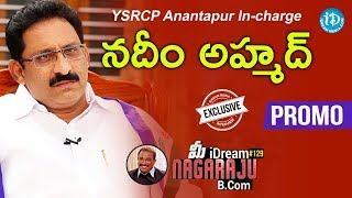 YSRCP Anantapur In-charge Nadeem Ahmed Interview - Promo || Talking Politics With iDream #276