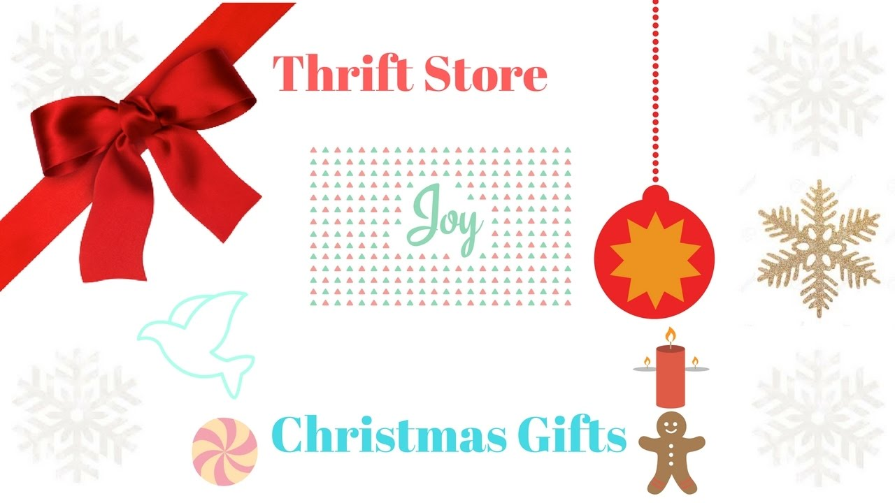 Thift Store Christmas Gifts & Meaningful Gift Ideas - YouTube
