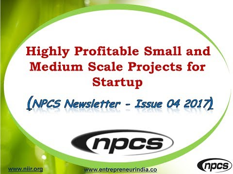 Highly Profitable Small and Medium Scale Projects for startup