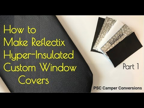 Reflectix Insulated Window Covers Inserts Privacy Light Blocking Curtains Stealth Camper RV Van