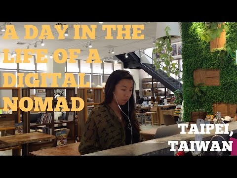 A Day in the Life of a Digital Nomad: Taipei, Taiwan