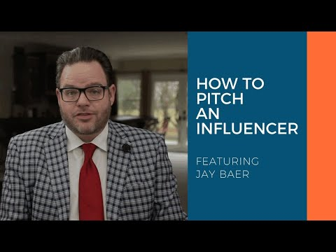 How To Pitch An Influencer With Jay Baer
