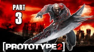 Prototype 2 Walkthrough - Part 3 Claw Powers PS3 XBOX PC  (P2 Gameplay / Commentary)