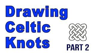 Drawing Celtic Knots Part 2