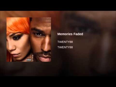 Big Sean & Jhene Aiko Twenty88  Memories Faded