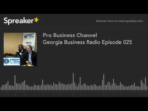 Georgia Business Radio Episode 025