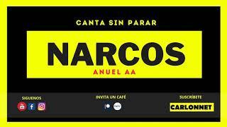 NARCOS - Anuel AA (Karaoke) 🇵🇷