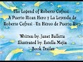 The Legend of Roberto Cofresi - A Puerto Rican Hero