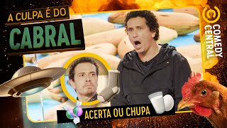 Acerta ou CHUPA: Cambota e Rafa Portugal | A Culpa É Do Cabral no Comedy Central