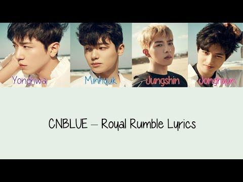 CNBLUE - Royal Rumble [Hang, Rom & Eng Lyrics]