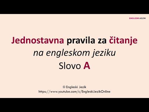 Jednostavna Pravila Za čitanje Na Engleskom Jeziku | Slovo A