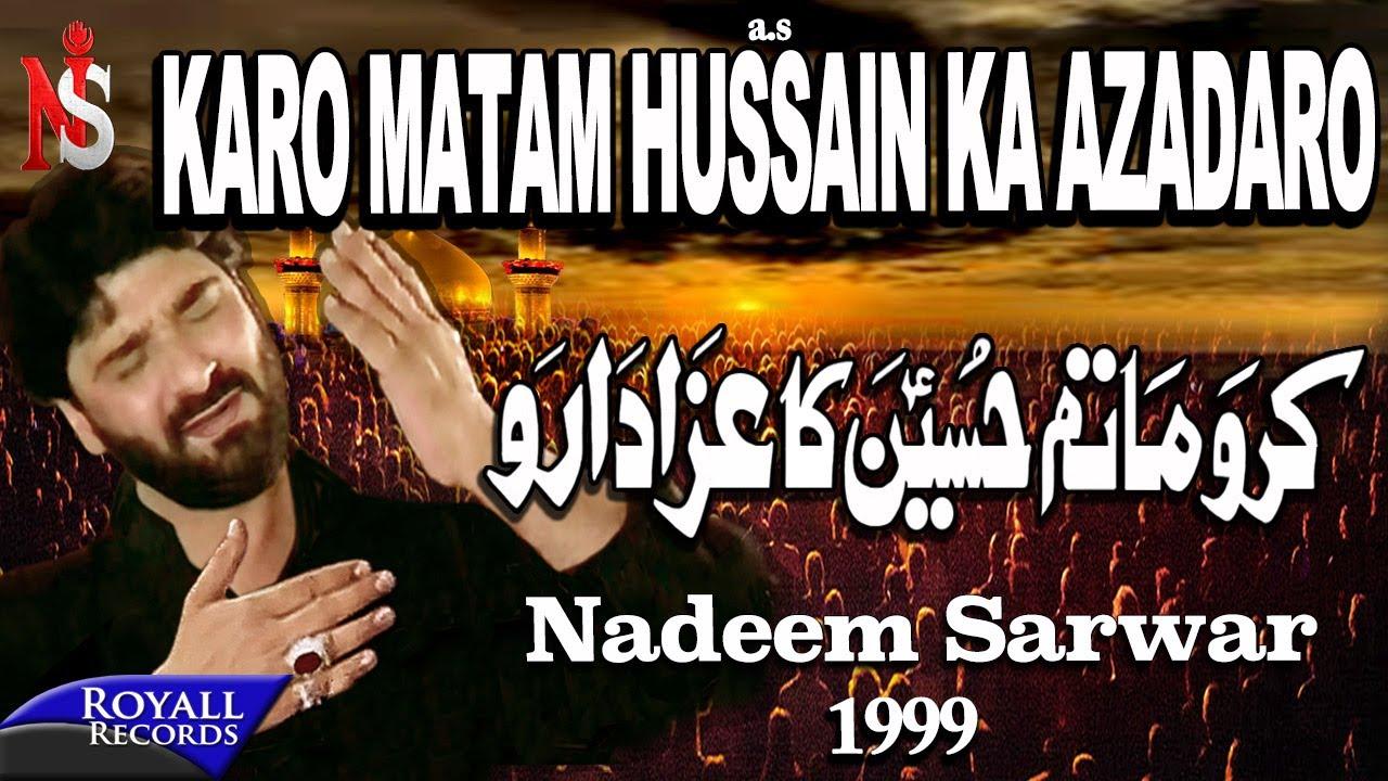 Nadeem Sarwar - Karo Matam Hussain Ka 1999