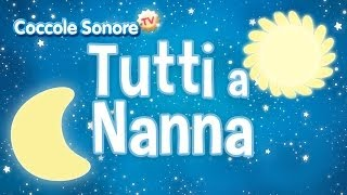 Tutti a Nanna - Album completo - Canzoni per bambini di Coccole Sonore