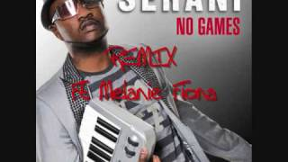 Seranii Ft Melaniie Fiiona-No Games REMIX
