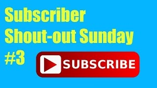 Subscriber Shout-out Sunday #3 // That's Amazing
