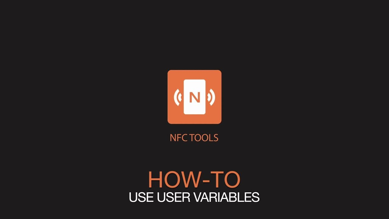 NFC Tools : How to use user variables