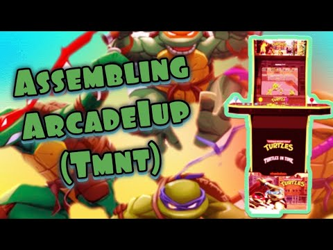 Assembling a Arcade1UP - Teenage Mutant Ninja Turtles from Wideawakegamer