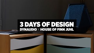 3 Days of design - Dynaudio x Finn Juhl