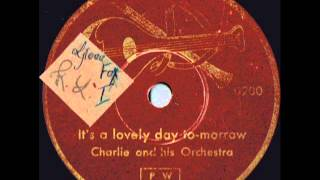 "Charlie And His Orchestra ""It"