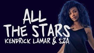 Kendrick Lamar feat SZA – All The Stars (Lyrics)