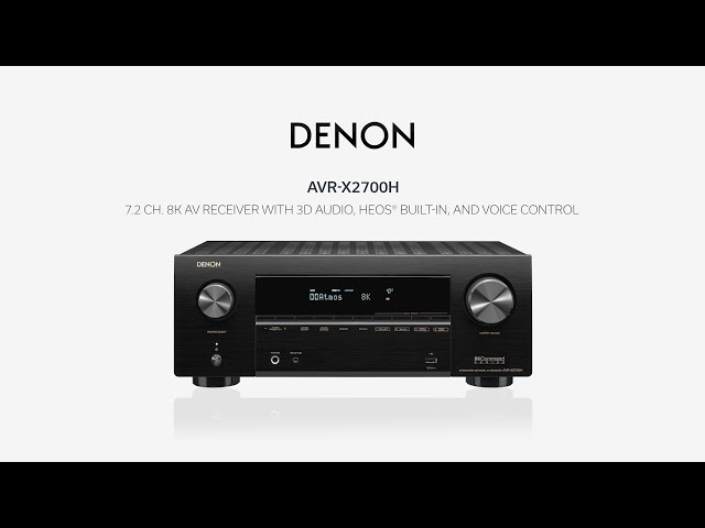 Denon — Introducing the AVR-X2700H