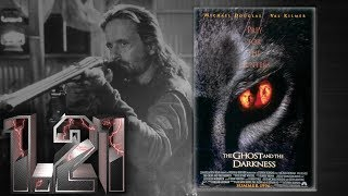 The Ghost And The Darkness (1996) Movie Review/Discussion
