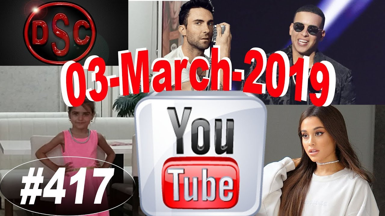 Download Today's Most Viewed Music Videos on Youtube, 03 March 2019, #417