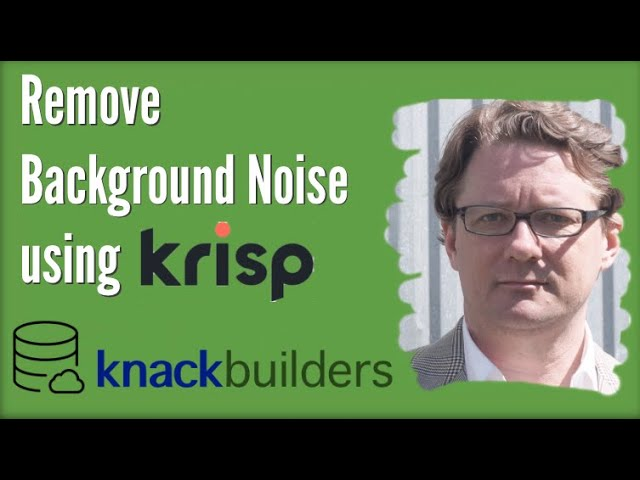 Remove Background Noise Using Krisp.ai (product review, not Knack database functionality)